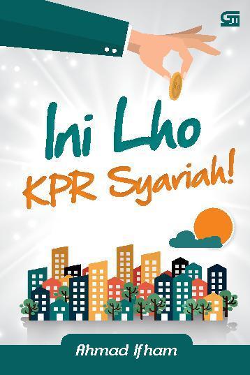 Buku Digital Ini Lho KPR Syariah! oleh Ahmad Ifham Sholihin