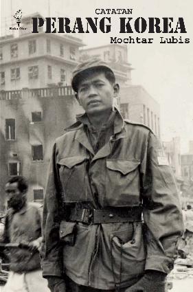 Buku Digital Catatan Perang Korea oleh Mochtar Lubis