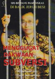 Di Balik Jeruji Besi: Menggugat Dakwaan Subversi by Cover