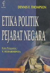 Cover Etika Politik Pejabat Negara oleh