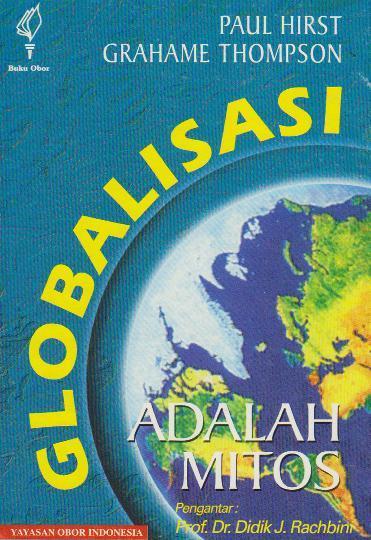 Buku Digital Globalisasi Adalah Mitos oleh Paul Hirst