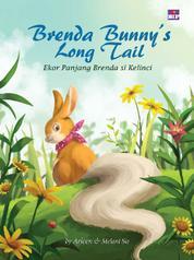 Cover Brenda Bunny's Long Tail: Ekor Panjang Brenda si Kelinci oleh