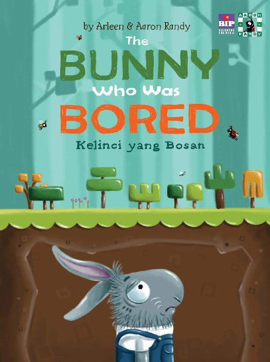 Buku Digital The Bunny Who Was Bored: Kelinci yang Bosan oleh Arleen A.