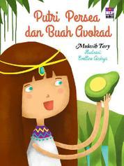 Cover Putri Persea dan Buah Avokad oleh Mulasih Tary