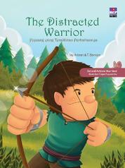 Cover The Distracted Warrior: Pejuang yang Teralihkan Perhatiannya oleh