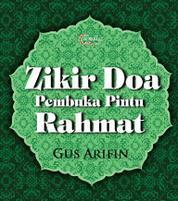 Cover Zikir Doa Pembuka Pintu Rahmat oleh Agus Arifin