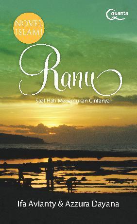 Buku Digital Ranu: Saat Hati Menemukan Cintanya oleh Ifa Avianty & Azzura Dayana
