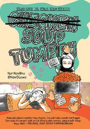 Cover Chicken Soup Tumpah oleh Nur Novilina