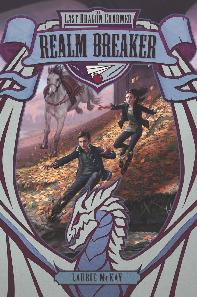 Buku Digital The Last Dragon Charmer #3: Realm Breaker oleh Laurie McKay
