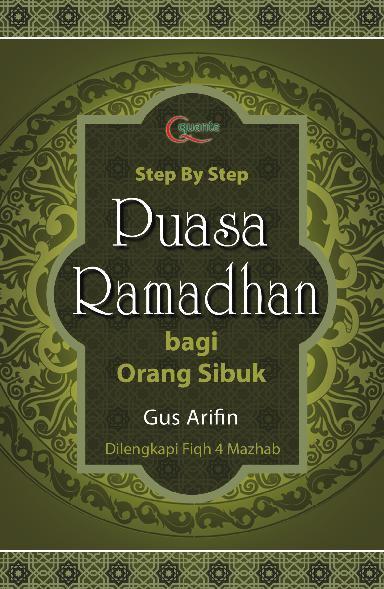 Step by Step Puasa Ramadhan bagi Orang Sibuk by Agus Arifin Digital Book
