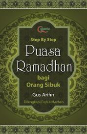 Cover Step by Step Puasa Ramadhan bagi Orang Sibuk oleh Agus Arifin