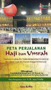 Cover Peta Perjalanan Haji & Umrah (Ed Terbaru) oleh Agus Arifin