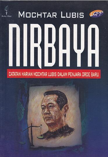 Nirbaya: Catatan Harian Mochtar Lubis dalam Penjara Orde Baru by Mochtar Lubis Digital Book
