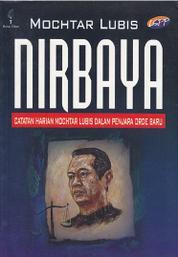 Cover Nirbaya: Catatan Harian Mochtar Lubis dalam Penjara Orde Baru oleh Mochtar Lubis