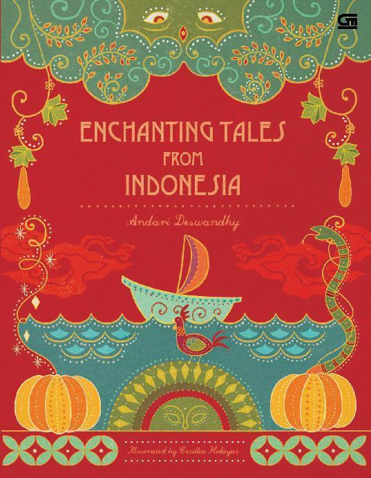 Buku Digital Enchanting Tales from Indonesia oleh Andari Deswandhy