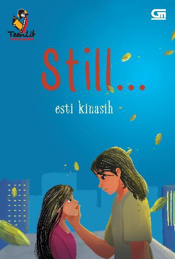 TeenLit: Still (Cover Baru) by Esti Kinasih Digital Book