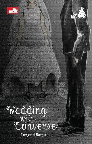 Buku Digital Le Mariage: Wedding with Converse oleh Inggrid Sonya