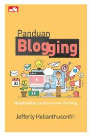 Cover Panduan Blogging oleh Jefferly Helianthusonfri