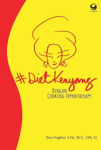 #DietKenyang dengan Cooking Hypnotherapy by Dewi Hughes Digital Book