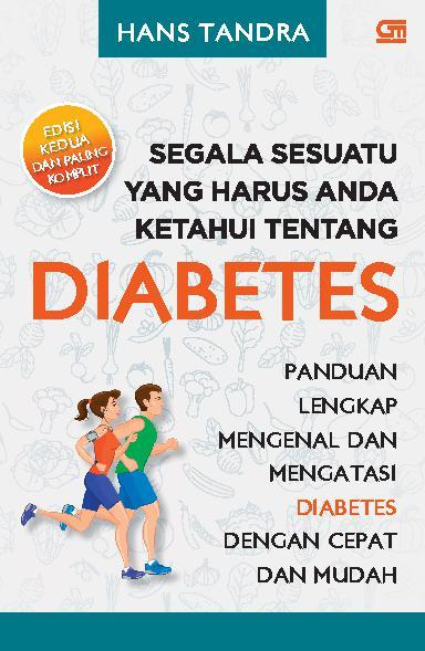 Buku Digital Segala Sesuatu yang Harus Anda Ketahui Tentang Diabetes oleh Hans Tandra