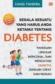 Cover Segala Sesuatu yang Harus Anda Ketahui Tentang Diabetes oleh