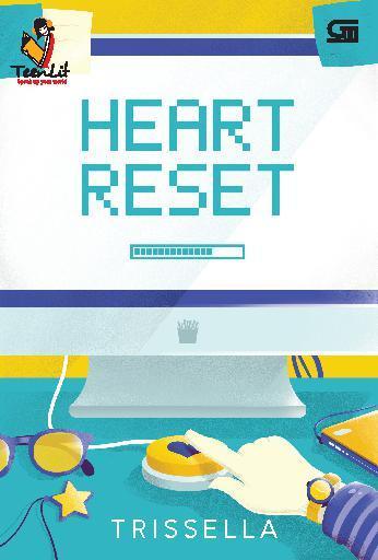 Buku Digital TeenLit: Heart Reset oleh TrisSella