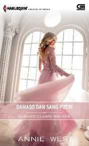Cover Harlequin Koleksi Istimewa: Damaso dan Sang Putri (Damaso Claims His Heir) oleh