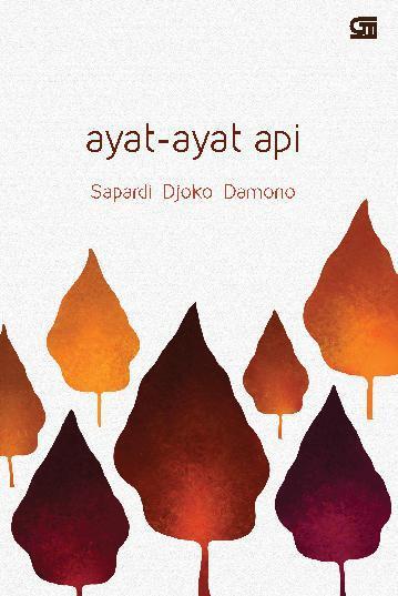 Buku Digital Ayat - Ayat Api oleh Sapardi Djoko Damono