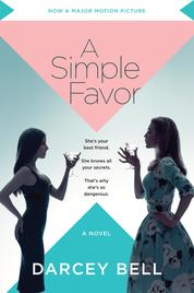 A Simple Favor by Darcey Bell Cover