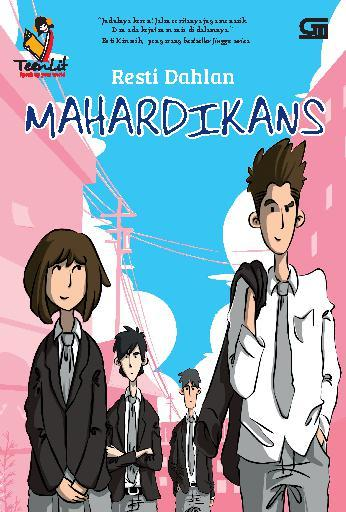 TeenLit: Mahardikans by Resti Dahlan Digital Book
