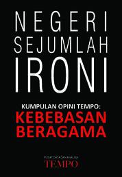 Cover Opini Tempo: Negeri Sejumlah Ironi oleh TEMPO
