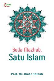 Cover Beda Mazhab, Satu Islam oleh