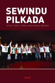 Cover Opini Tempo: Sewindu Pilkada oleh TEMPO