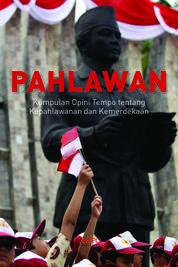 Cover Opini Tempo: Kepahlawanan dan Kemerdekaan oleh TEMPO