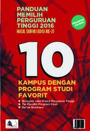 Cover Panduan Memilih Perguruan Tinggi 2016 oleh Elik Susanto et.al