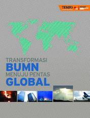 Cover Transformasi BUMN Menuju Pentas Global oleh Metta Dharmasaputra, et.al.