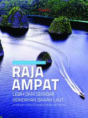 Cover Wisata Bahari Raja Ampat: Lebih dari Sekadar Keindahan Bawah Laut oleh Reza Maulana