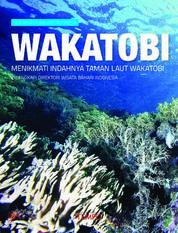 Cover Wisata Bahari Wakatobi: Menikmati Indahnya Taman Laut Wakatobi oleh Dimas Adityo et. al