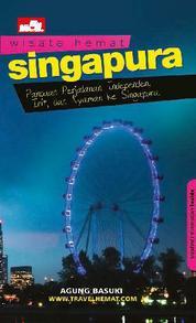 Wisata Hemat: Singapura by Agung Basuki Cover