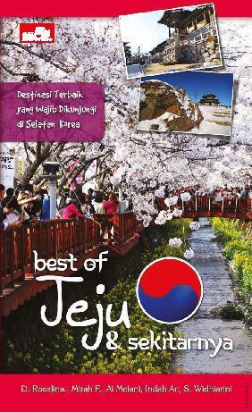 Best of Jeju & Sekitarnya by Deasy Rosalina dkk Digital Book