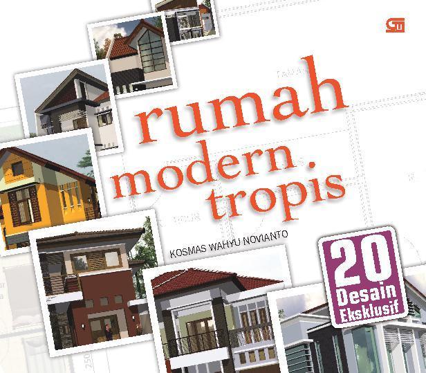 Buku Digital Rumah Modern Tropis oleh Kosmas Wahyu Novianto