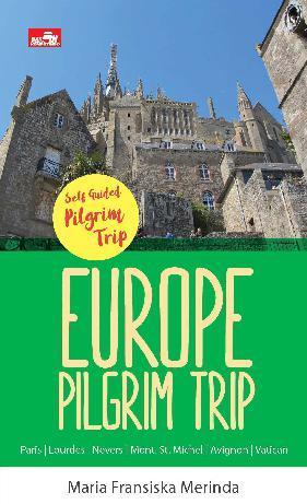 EUROPE PILGRIM TRIP by Maria Fransiska Merinda Digital Book