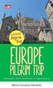 Cover EUROPE PILGRIM TRIP oleh