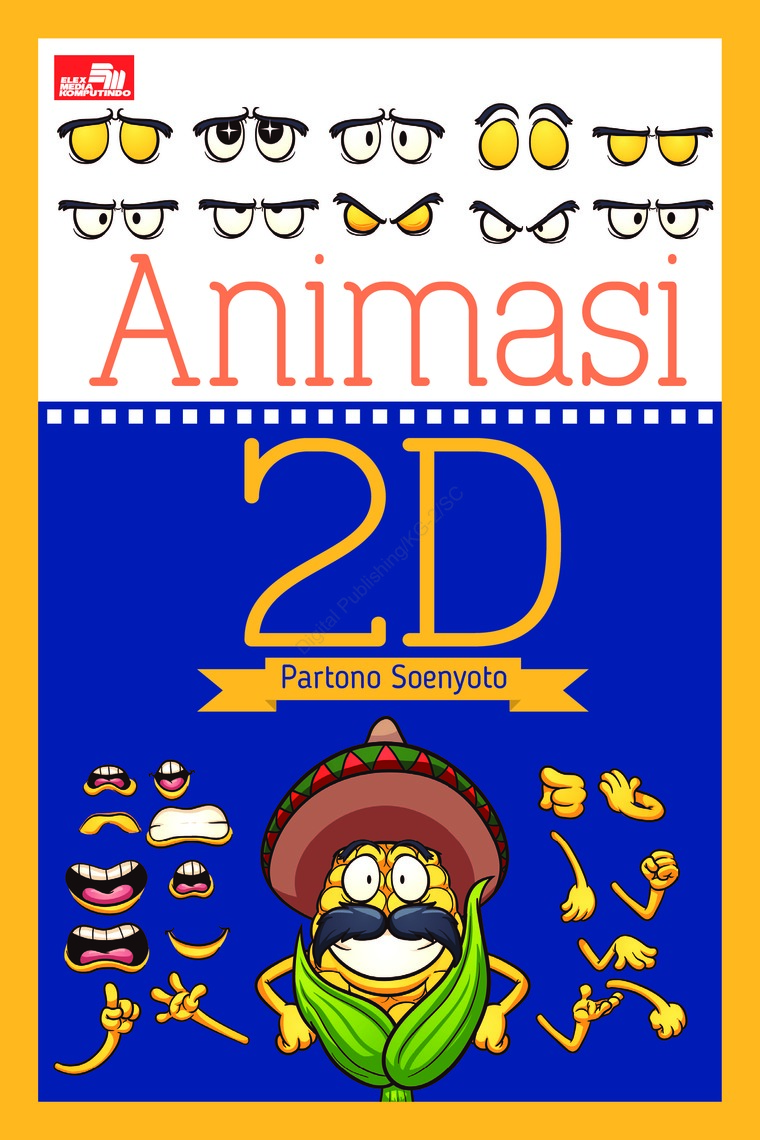 Jual Buku Animasi 2d Oleh Partono Soenyoto Gramedia Digital Indonesia