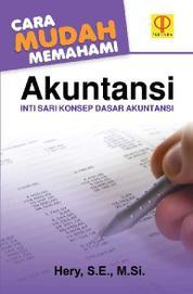 Cara Mudah Memahami Akuntansi by Hery, S.E., M.Si., CRP., RSA., CFRM. Cover