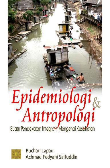 Buku Digital Epidemiologi dan Antropologi oleh Achmad Fedyani Saifuddin