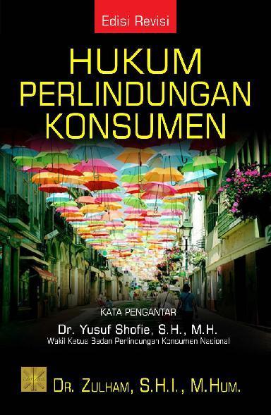Buku Digital Hukum Perlindungan Konsumen oleh Zulham, S.Hi, M.Hum.