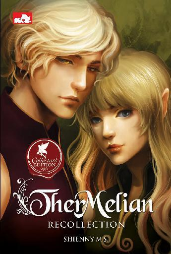 Ther Melian: Recollection (Collector`s Edition) by Shienny M.S Digital Book