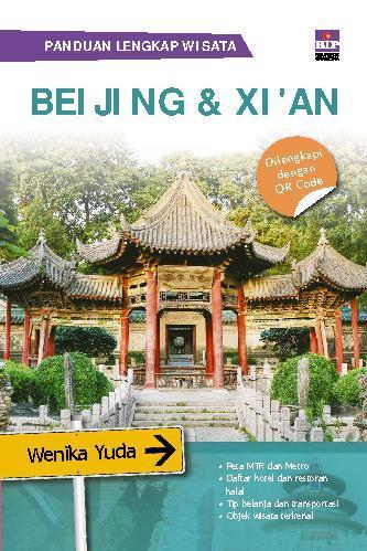 Panduan lengkap Wisata Beijing & Xi'an by Wenika Yuda Digital Book