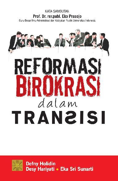 Buku Digital Reformasi Birokrasi dalam Transisi oleh Defny Holidin